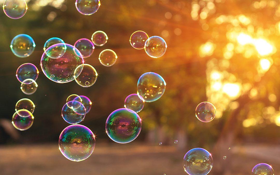 Benefits of Bubbles