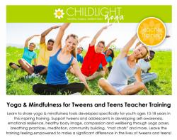ChildLight Yoga & Mindfulness for Tweens and Teens Teacher Training - April 2020 - Washington, DC @ Hyatt Place