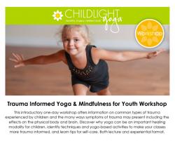 ChildLight Trauma Informed Yoga & Mindfulness for Youth Workshop Teacher Training - September 2020 - Washington, DC @ Hyatt Place